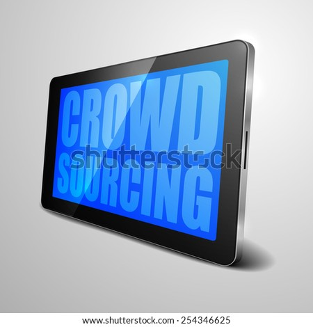 detailed illustration of a tablet computer device with crowdsourcing text, eps10 vector - stock vector