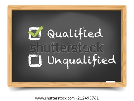 detailed illustration of checkboxes with qualified and unqualified options on a blackboard, eps10 vector, gradient mesh included - stock vector