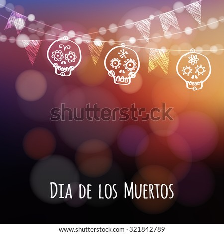 Dia de los muertos (Day of the Dead) or Halloween card, invitation with garland of lights, hand drawn ornamental sculls and party flags, vector illustration background - stock vector