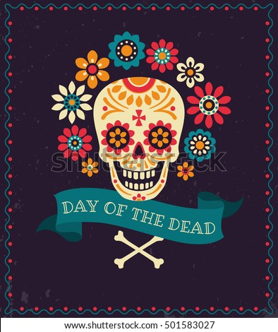 Day Of The Dead Vector Poster With Festive Skull Flowers