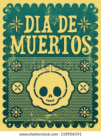 Dia de Muertos - Mexican Day of the death spanish text vector decoration - Grunge effects can be easily removed  - stock vector