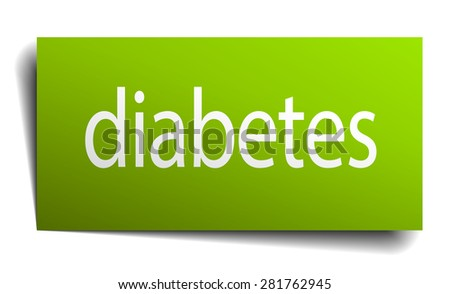 diabetes green paper sign on white background