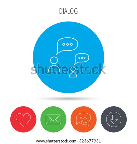 Dialog icon. Chat speech bubbles sign. Discussion messages symbol. Mail, download and speech bubble buttons. Like symbol. Vector - stock vector