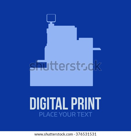 Digital printer logotype template. Simple print equipment vector illustration. Isolated modern photocopier silhouette with text and sign. Shape of digital press machine pictogram on blue background. - stock vector