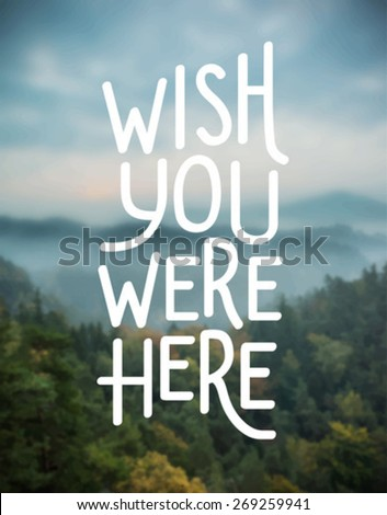 Digitally generated Wish you were here vector - stock vector