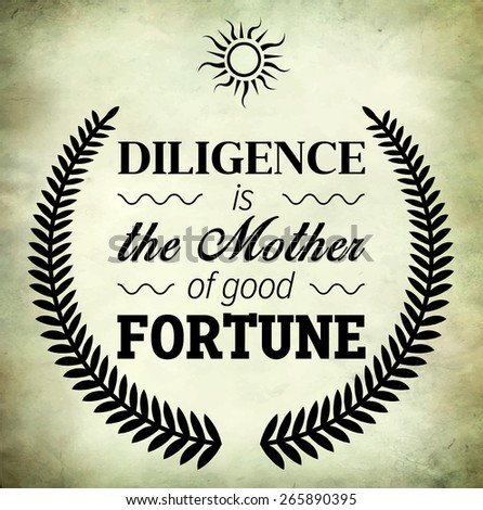 diligence mother good fortune essay Coursework for social workers benefits exemple dintro de dissertation francais carter: november 16, 2017 @rickycam it wasn't my hs thesis it was my college.