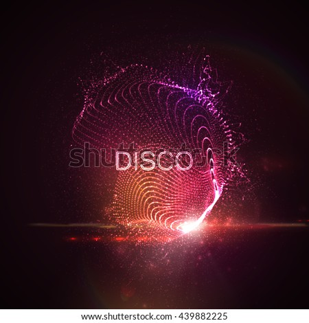 Disco neon sign. 3D illuminated abstract shape of glowing particles, wireframe, splashes and lens flare optical light effect. Disco party. Vector illustration. - stock vector