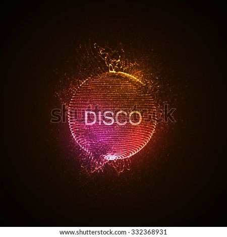 Disco neon sign. 3D illuminated distorted sphere of glowing particles, wireframe and splashes. Music party. Vector illustration. Disco ball.  - stock vector