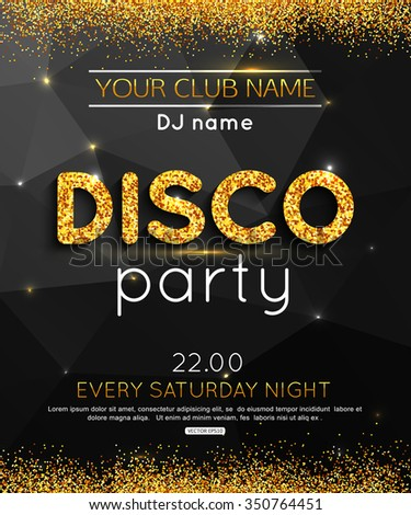 Disco party background with gold sparkle. Vector EPS 10. - stock vector