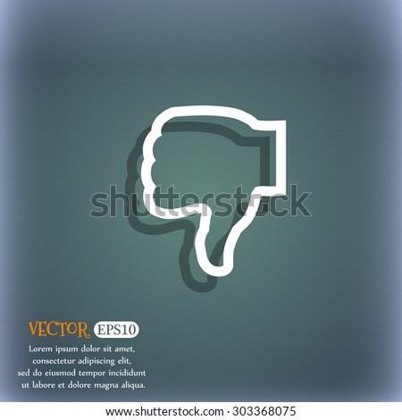 Dislike icon symbol on the blue-green abstract background with shadow and space for your text. Vector illustration - stock vector