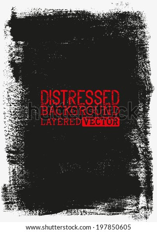 Distressed Background texture, layered vector illustration. - stock vector