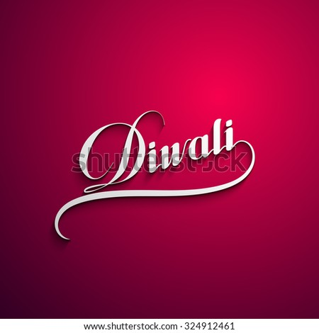 Diwali. Holiday Vector Illustration Of Religion Event Deepavali. Lettering Composition. Poster Template - stock vector