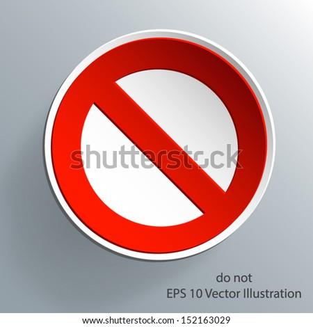 Do Not 3d warning sign paper design eps 10 vector illustration - stock vector