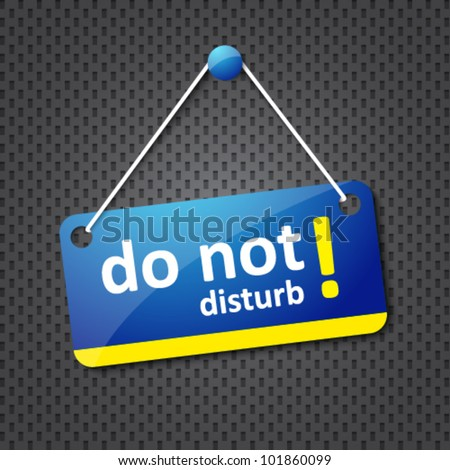 do not disturb sign in blue and yellow - stock vector