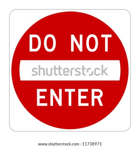 Do Not Enter warning sign on white - stock vector