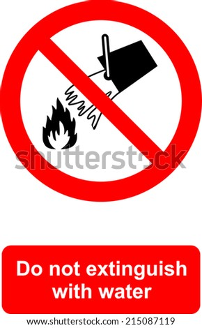 Do not extinguish with water - stock vector