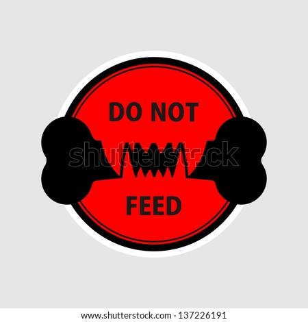 Do not feed - stock vector