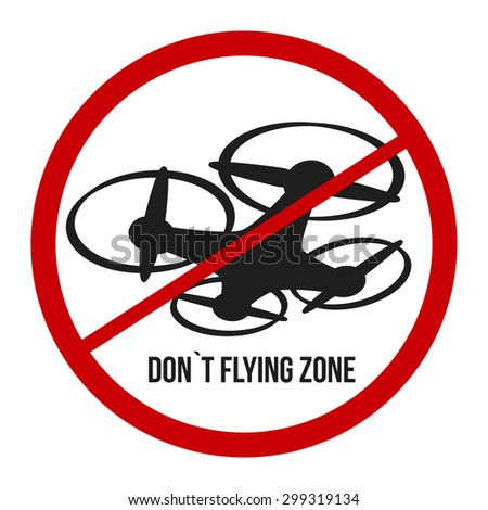 Do Not Flying Drone Symbol Of Evailible Air Zone Vector Illustration