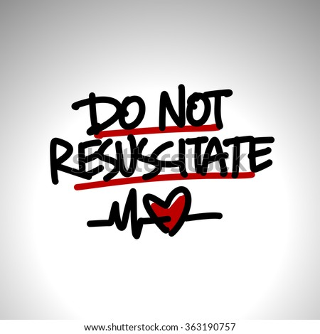 Do Not Resuscitate Stock Vector 363190757 - Shutterstock