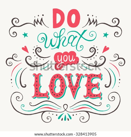 Image result for do what you love quotes