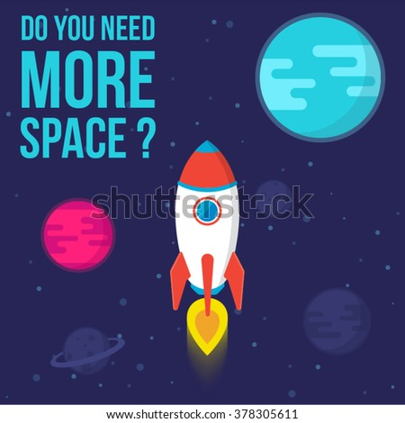 Do You Need More Space. Vector  Rocket in Space Illustration - stock vector