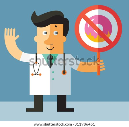 doctor with a forbidden donut sign. Flat vector illustration - stock vector