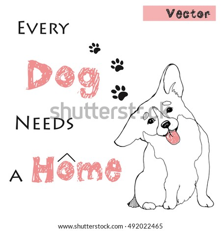Welsh stock vectors images vector art shutterstock for Every dog needs a home