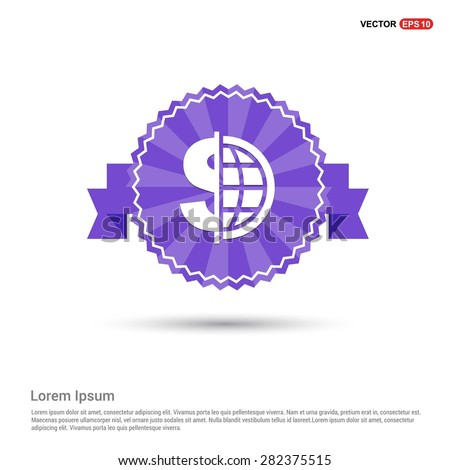 Dollar currency symbol with world globe icon - abstract logo type icon - Retro vintage badge and label Purple background. Vector illustration - stock vector