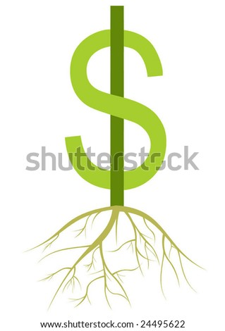 dollar sign with roots. symbolizing growing money. - stock vector