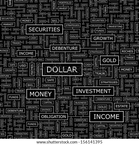 DOLLAR. Word cloud illustration. Tag cloud concept collage. Vector text illustration.
