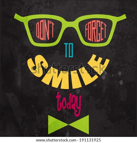 Don't forget to smile! Motivational background in vector format - stock vector