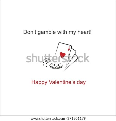 Don't gamble with my heart - stock vector