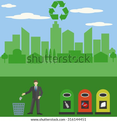 Don't litter, recycle, keep your city clean and green - stock vector