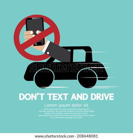 Don't Text And Drive Vector Illustration - stock vector