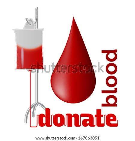 Donate blood - blood donation concept with blood drop and bag of blood