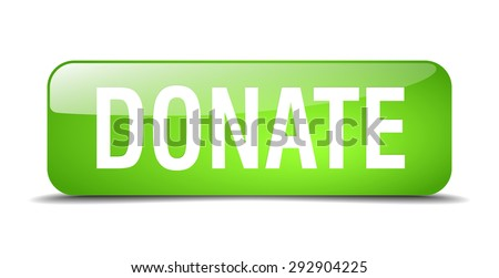 donate green square 3d realistic isolated web button - stock vector