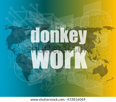 donkey work text on digital touch screen interface vector quotation marks with thin line speech bubble.  - stock vector