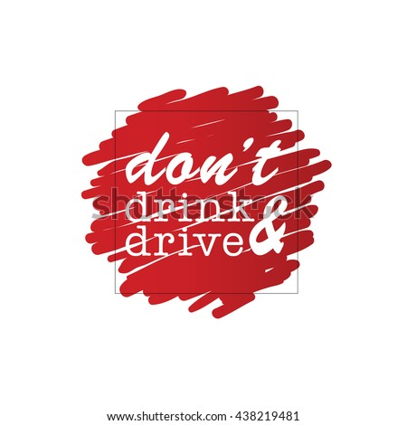 dont drink and drive cartoon on red illustration - stock vector