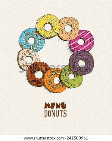 Donuts set. Menu in doodle design. Vintage style. Vector illustration. - stock vector