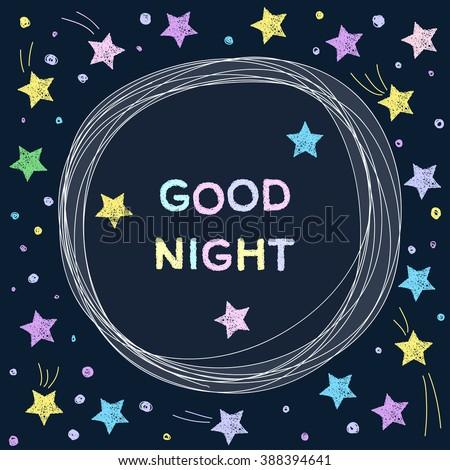 Doodle good night. Stars, moon, cloud. Good night. Hand drawn good night vector cover. Soft good night. Cartoon good night. Funny good night. Graphic good night. Good night theme. Childish good night. - stock vector