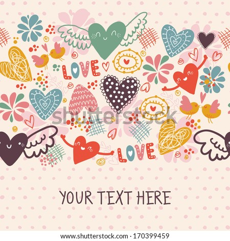 Doodle romantic seamless pattern with love, hearts and birds and place for your text. Banner. - stock vector