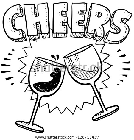 Doodle style Cheers celebration illustration in vector format.  Includes text and wine glasses. - stock vector