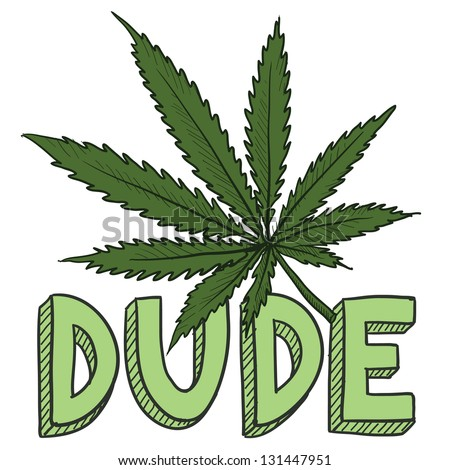 Doodle style dude marijuana leaf sketch in vector format.  Includes text and pot plant. - stock vector