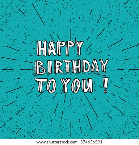 Doodle style greeting card. Happy Birthday to you card. Vector illustration. - stock vector
