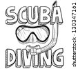 Doodle style scuba diving illustration in vector format. Includes text, diving mask, and snorkel. - stock vector
