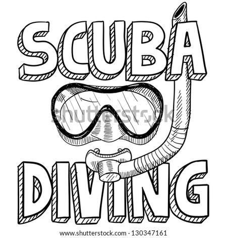Doodle style scuba diving illustration in vector format. Includes text, diving mask, and snorkel.
