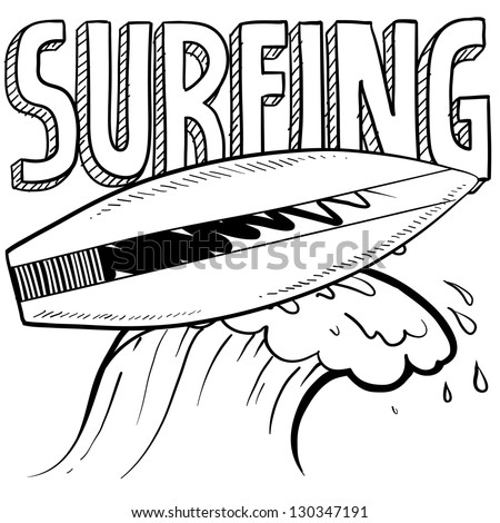 Doodle style surfing illustration in vector format. Includes text, surfboard, and wave crest. - stock vector