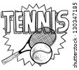 Doodle style tennis illustration in vector format. Includes text, racquet, and ball. - stock vector