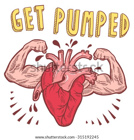 Doodle style vector drawing of a muscular heart announcing get pumped with hand drawn text. - stock vector
