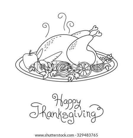 Doodle Thanksgiving Turkey Meal Freehand Vector Drawing Isolated. - stock vector